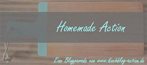 Blogparade Homemade Action
